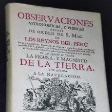 Libros de segunda mano: OBSERVACIONES ASTRONÓMICAS Y FÍSICAS HECHAS EN LOS REINOS DEL PERÚ. (EDICIÓN FACSÍMIL, 1978). Lote 181144743