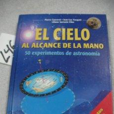 Libros de segunda mano: EL CIELO AL ALCANCE DE LA MANO - 50 EXPERIMENTOS DE ASTRONOMIA. Lote 183258816