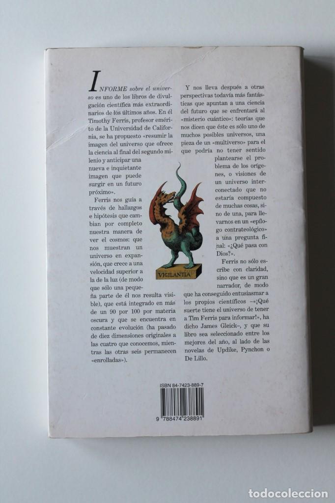 Libros de segunda mano: Timothy Ferris - Informe sobre el universo - Crítica Drakontos - Foto 2 - 185744196