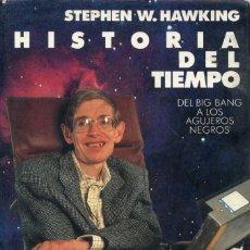 Livres d'occasion: HISTORIA DEL TIEMPO. DEL BIG BANG A LOS AGUJEROS NEGROS. STEPHEN HAWKING.. Lote 185882576