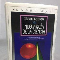 Libros de segunda mano: ISAAC ASIMOV - NUEVA GUIA DE LA CIENCIA - PLAZA & JANES PRIMERA EDICION 1985. Lote 187635941