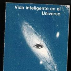 Livres d'occasion: VIDA INTELIGENTE EN EL UNIVERSO. CARL SAGAN. I.S. SHKLOVSKII. Lote 188803270