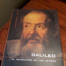 Libros de segunda mano: GALILEO , EL MENSAJERO DE LOS ASTROS . JEAN PIERRE MAURY. Lote 189631740