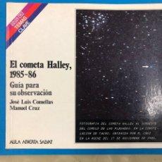 Libros de segunda mano: EL COMETA HALLEY 1985-86 - AULA ABIERTA SALVAT - J.L. COMELLAS Y CRUZ. Lote 190368468