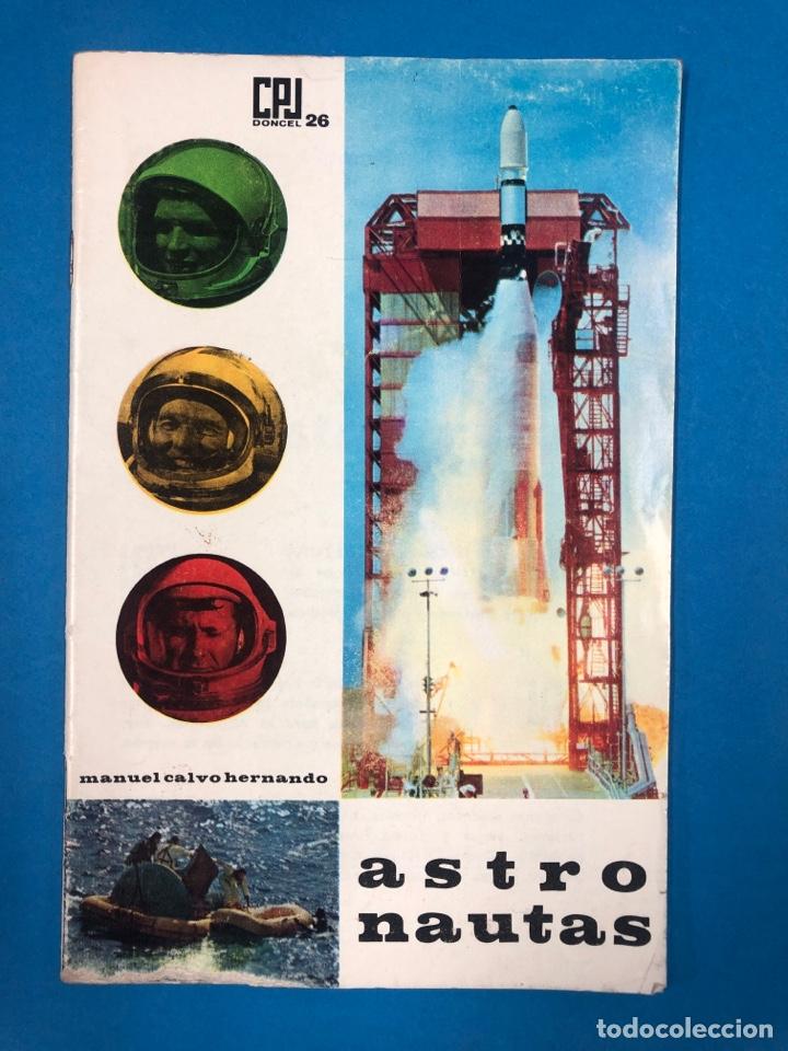 ASTRONAUTAS - MANUEL CALVO HERNANDO - DONCEL Nº 26 (Libros de Segunda Mano - Ciencias, Manuales y Oficios - Astronomía)