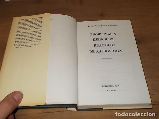 Libros de segunda mano: PROBLEMAS Y EJERCICIOS PRÁCTICOS DE ASTRONOMÍA. VORONTSOV-VELIAMÍNOV. ED. MIR. 2ª EDICIÓN 1985 - Foto 4 - 191655572