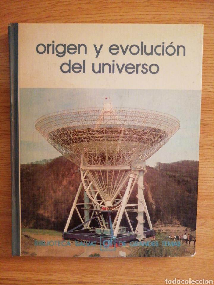 2X1 ORIGEN Y EVOLUCIÓN DEL UNIVERSO. RAMÓN CANAL Y RAMÓN LAPIEDRA. BIBLIOTECA SALVAT GRANDES TEMAS. (Libros de Segunda Mano - Ciencias, Manuales y Oficios - Astronomía)