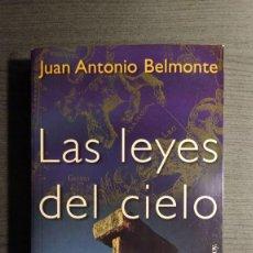 Libros de segunda mano: LAS LEYES DEL CIELO. ASTRONOMÍA Y CIVILIZACIONES ANTIGUAS JUAN ANTONIO BELMONTE . Lote 191935477
