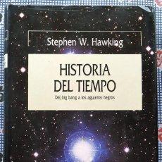 Libros de segunda mano: HISTORIA DEL TIEMPO - STEPHEN W. HAWKING. Lote 192247683