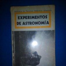 Libros de segunda mano: EXPERIMENTOS DE ASTRONOMÍA. _ LARS BROMAN - ROBERT ESTALELLA - ROSA Mª ROS.. Lote 193836875