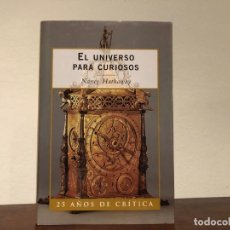 Libros de segunda mano: EL UNIVERSO PARA CURIOSOS. NANCY HATHAWAY. EDITORIAL CRÍTICA. ASTRONOMIA. COSMOS. Lote 193970262