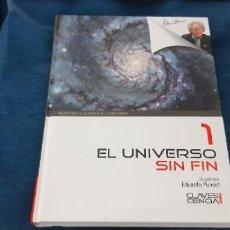 Libros de segunda mano: EL UNIVERSO SIN FIN EDUARDO PUNSET CLAVES CIENCIA . Lote 194192255