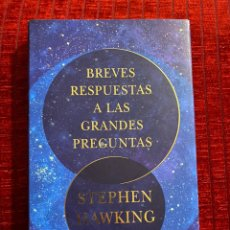 Libros de segunda mano: BREVES RESPUESTAS A LAS GRANDES PREGUNTAS STEPHEN HAWKING. Lote 194535276