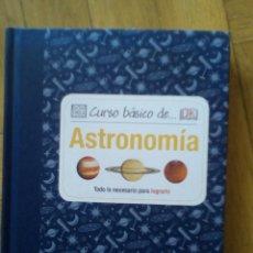 Libros de segunda mano: CURSO DE ASTRONOMÍA BÁSICA. DK. Lote 194597398