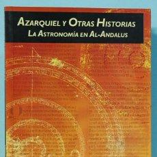 Libros de segunda mano: LMV - AZARQUIEL Y OTRAS HISTORIAS. LA ASTRONOMIA EN AL-ANDALUS. A. CLARET.. Lote 194949162