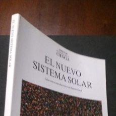 Libros de segunda mano: EL NUEVO SISTEMA SOLAR-SELECCIÓN E INTRODUCCIONES DE RAMÓN CANAL-LIBROS DE INVESTIGACIÓN Y CIENCIA. Lote 194957413