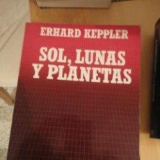 Libros de segunda mano: SOL, LUNAS Y PLANETAS. ERHARD KEPPLER. BIBLIOTECA CIENTIFICA SALVAT. Nº 17. Lote 195154055