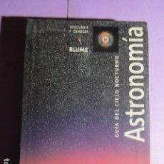 Libros de segunda mano: ASTRONOMIA , GUIA DEL CIELO NOCTURNO - BLUME. Lote 195297800