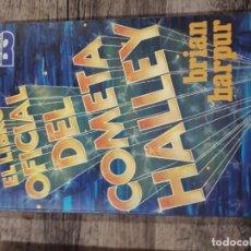 Libros de segunda mano: EL LIBRO OFICIAL DEL COMETA HALLEY.. Lote 195405637