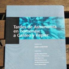 Libri di seconda mano: TARDES DE ASTRONOMÍA EN HOMENAJE A GALILEO Y KEPLER. ALBERTO GALINDO TIXAIRE. Lote 197983393