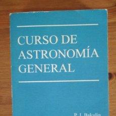 Libros de segunda mano: BAKULIN - KONONÓVICH - MOROZ - CURSO DE ASTRONOMÍA GENERAL. Lote 202812148