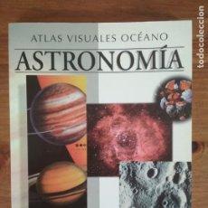 Libros de segunda mano: ATLAS VISUALES OCÉANO - ASTRONOMÍA. Lote 202813107