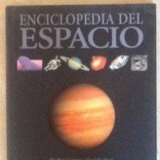 Libros de segunda mano: ENCICLOPEDIA DEL ESPACIO. ESPASA. HEATHER COUPER Y NIGEL HEMBEST. Lote 203819887
