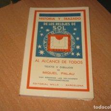 Livros em segunda mão: HISTORIA Y TRAZADO DE LOS RELOJES DE SOL AL ALCANCE DE TODOS. Lote 231140180