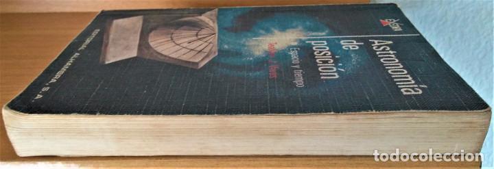 Libros de segunda mano: ASTRONOMÍA DE POSICIÓN - TEODORO J.VIVES - EDITORIAL ALHAMBRA - Foto 4 - 205006887