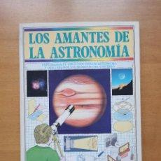 Libros de segunda mano: LOS AMANTES DE LA ASTRONOMÍA. GUÍA PRÁCTICA ILUSTRADA (COLIN A. RONAN). ED. BLUME. AÑO 1982. Lote 205028848