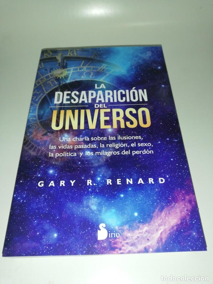 LA DESAPARICION DEL UNIVERSO - GARY R.RENARD (Libros de Segunda Mano - Ciencias, Manuales y Oficios - Astronomía)