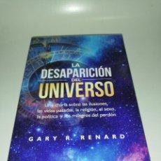 Libros de segunda mano: LA DESAPARICION DEL UNIVERSO - GARY R.RENARD. Lote 205067562