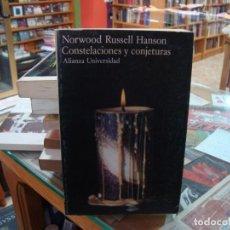 Libros de segunda mano: CONSTELACIONES Y CONJETURAS - NORWOOD RUSSELL HANSON - ALIANZA. Lote 205175500