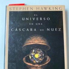 Libros de segunda mano: EL UNIVERSO EN UNA CASCARA DE NUEZ. STEPHEN HAWKING. PLANETA. 8ª ED.BARCELONA, 2003. PAGS: 216. Lote 205182885