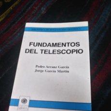Libros de segunda mano: FUNDAMENTOS DEL TELESCOPIO 1995. Lote 205330395