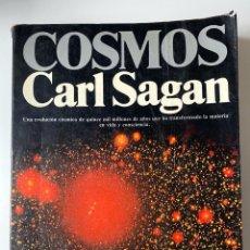 Libros de segunda mano: COSMOS. CARL SAGAN. EDITORIAL PLANETA. ILUSTRADO. BARCELONA, 1982. PAGS: 365. Lote 205370823