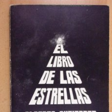Libros de segunda mano: EL LIBRO DE LAS ESTRELLAS / ALBERTO GUTIERREZ / 1978. GALERIA MULTITUD. Lote 205405650