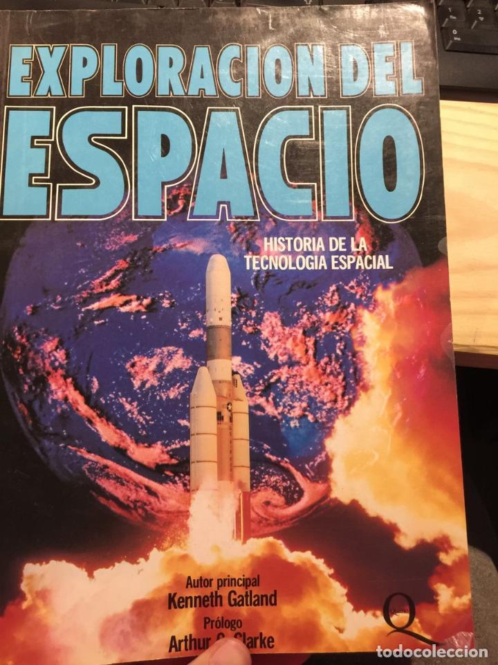 EXPLORACIÓN DEL ESPACIO (HISTORIA DE LA TECNOLOGIA ESPACIAL) - KENNETH GATLAND (Libros de Segunda Mano - Ciencias, Manuales y Oficios - Astronomía)
