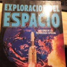 Libros de segunda mano: EXPLORACIÓN DEL ESPACIO (HISTORIA DE LA TECNOLOGIA ESPACIAL) - KENNETH GATLAND. Lote 205668611