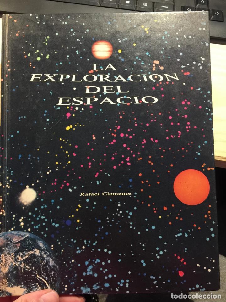 LA EXPLORACIÓN DEL ESPACIO - RAFAEL CLEMENTE (Libros de Segunda Mano - Ciencias, Manuales y Oficios - Astronomía)