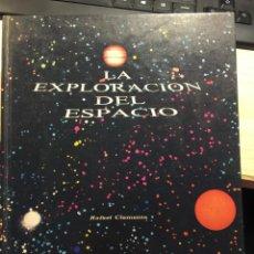 Libros de segunda mano: LA EXPLORACIÓN DEL ESPACIO - RAFAEL CLEMENTE. Lote 205668701