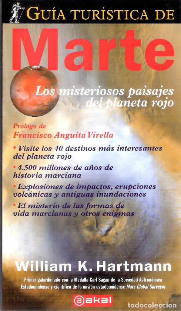 GUIA TURISTICA DE MARTE.- WILLLIAM K. HARTMANN. (Libros de Segunda Mano - Ciencias, Manuales y Oficios - Astronomía)