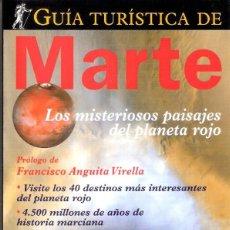 Libros de segunda mano: GUIA TURISTICA DE MARTE.- WILLLIAM K. HARTMANN.. Lote 228166805