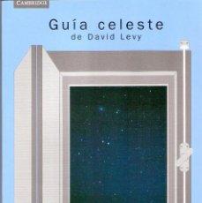 Libros de segunda mano: GUIA CELESTE.- DAVID LEVY.. Lote 206325195