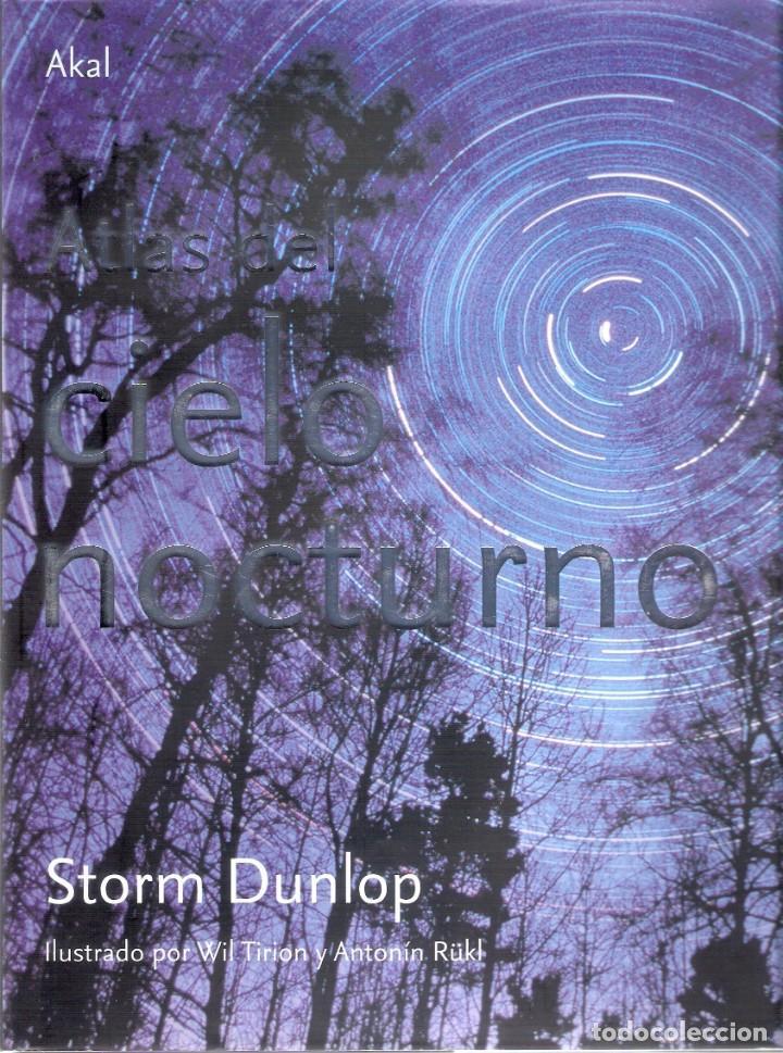 ATLAS DEL CIELO NOCTURNO.- STORM DUNLOP. (Libros de Segunda Mano - Ciencias, Manuales y Oficios - Astronomía)