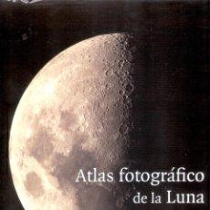 Libros de segunda mano: ATLAS FOTOGRAFICO DE LA LUNA.- S.M. CHANG. - ALBERT C.H. LIM.. Lote 206327691
