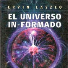 Libros de segunda mano: EL UNIVERSO IN-FORMADO.- ERVIN LASZLO.. Lote 206562797