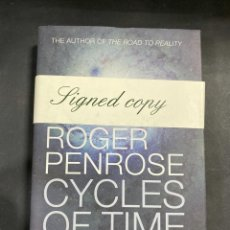 Libros de segunda mano: CYCLES OF TIME. ROGER PENROSE. THE BODLEY HEAD. LONDRES, 2010. FIRMADO POR AUTOR. PAGS:288. Lote 206960463