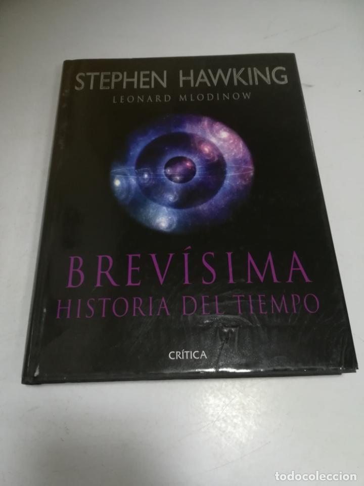 STEPHEN HAWKING. LEONARD MLODINOW. BREVISIMA HISTORIA DEL TIEMPO. 2005 (Libros de Segunda Mano - Ciencias, Manuales y Oficios - Astronomía)