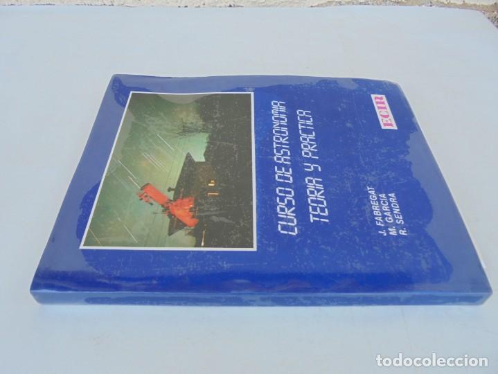 Libros de segunda mano: CURSO DE ASTRONOMIA TEORIA Y PRACTICA. J. FABREGAT. M. GARCIA. R.SENDRA. EDITORIAL ECIR 1988. - Foto 2 - 207047708